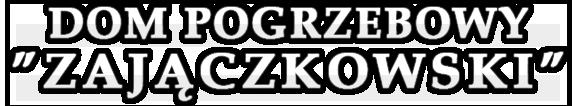 Zakład Pogrzebowy - Zajączkowski
